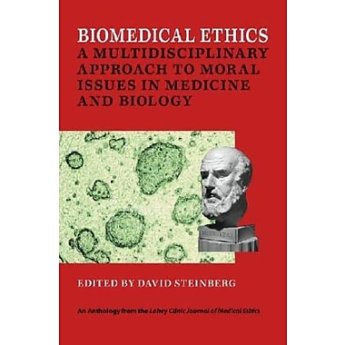 Biomedical Ethics: A Multidisciplinary Approach to Moral Issues in Medicine and Biology, Used Book, (9781584656432)
