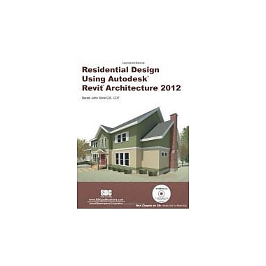Residential Design Using Autodesk Revit Architecture 2012, Used Book, (9781585036806)