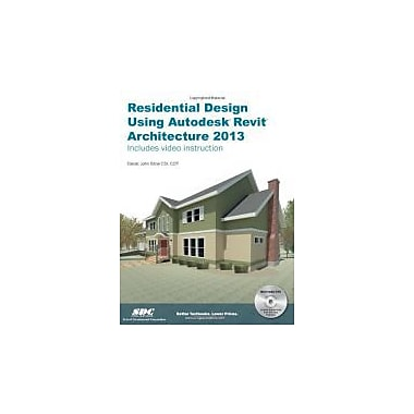 Residential Design Using Autodesk Revit Architecture 2013, New Book, (9781585037391)