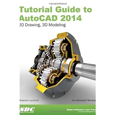 Tutorial Guide to AutoCAD 2014, New Book, (9781585037902)