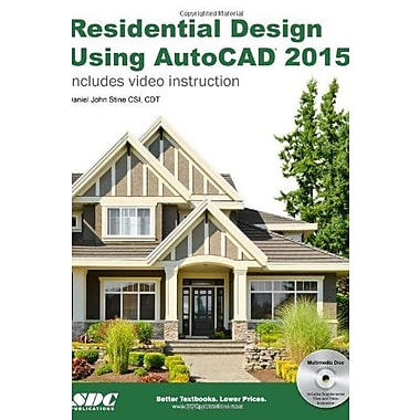 Residential Design Using AutoCAD 2015, New Book, (9781585038718)