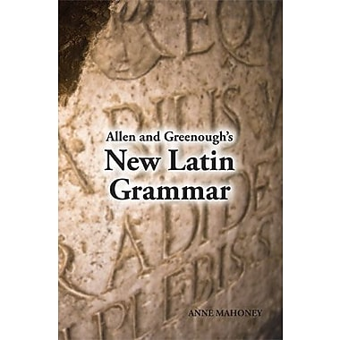 Allen and Greenough's New Latin Grammar, New Book, (9781585100279)