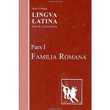 Lingua Latina: Pars I: Familia Romana (Pt. 1), New Book, (9781585102389)