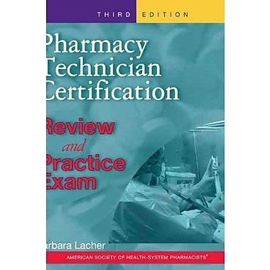 Pharmacy Technician Certification Review and Practice Exam, New Book, (9781585282081)