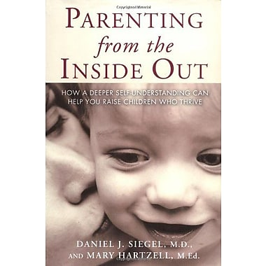 Parenting from the Inside Out, New Book, (9781585422098)