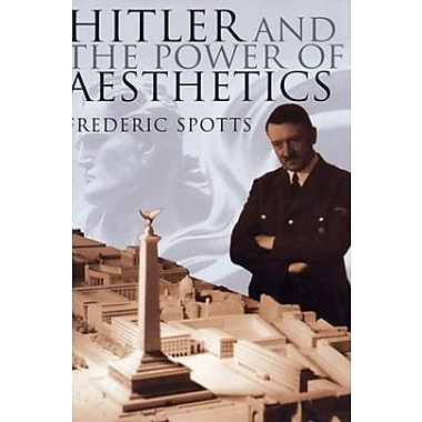 Hitler and the Power of Aesthetics, New Book, (9781585675074)