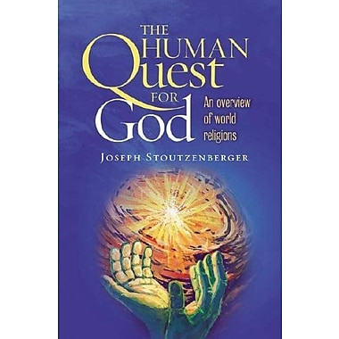 The Human Quest for God: An Overview of World Religions, Used Book, (9781585955664)