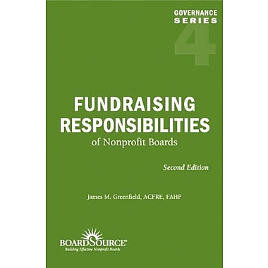 Fundraising Responsibilities of Nonprofit Boards, 2nd Edition (Governance Series, No. 4), New Book, (9781586861094)