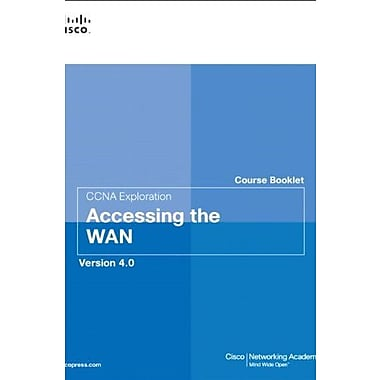 Course Booklet for CCNA Exploration Accessing the WAN, Version 4.0, New Book, (9781587132551)