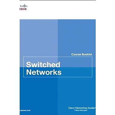 Switched Networks Course Booklet (Course Booklets), Used Book, (9781587133268)