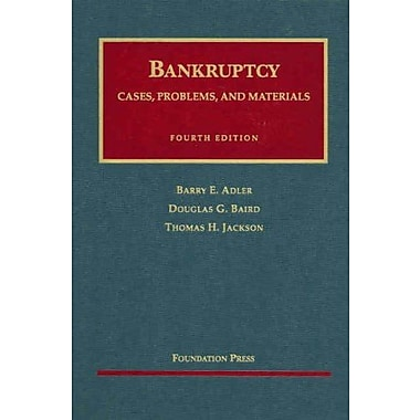 Adler, Baird and Jackson's Bankruptcy, Cases, Problems and Materials, 4th, New Book, (9781587787577)