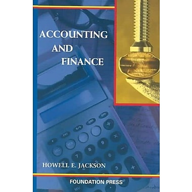 Jackson's Accounting and Finance (University Casebook Series), New Book, (9781587788468)