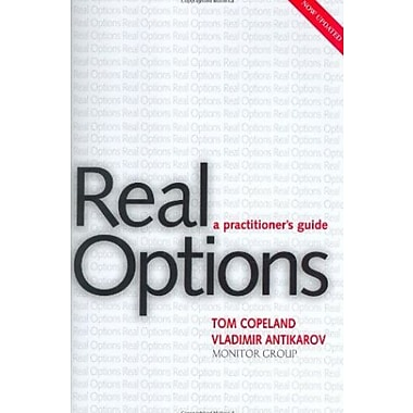 Real Options, Revised Edition: A Practitioner's Guide, New Book, (9781587991868)