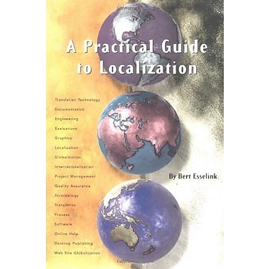 A Practical Guide to Localization (Language International World Directory), New Book, (9781588110060)