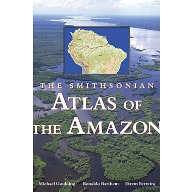 Smithsonian Atlas of the Amazon, New Book, (9781588341358)