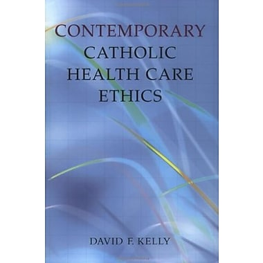 Contemporary Catholic Health Care Ethics, New Book, (9781589010307)