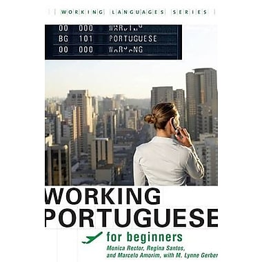Working Portuguese for Beginners (Working Languages) (Portuguese Edition), Used Book, (9781589016385)