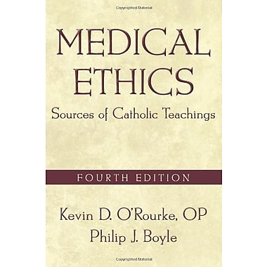 Medical Ethics, Fourth Edition: Medical Ethics: Sources of Catholic Teachings, New Book, (9781589017429)