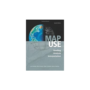 Map Use: Reading, Analysis, Interpretation, Seventh Edition, New Book, (9781589482791)