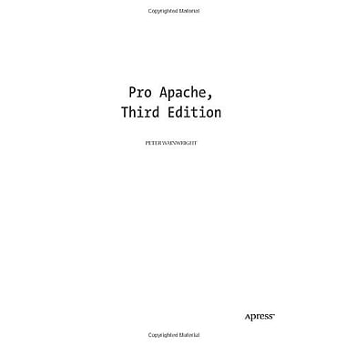Pro Apache (Expert's Voice), New Book, (9781590593004)