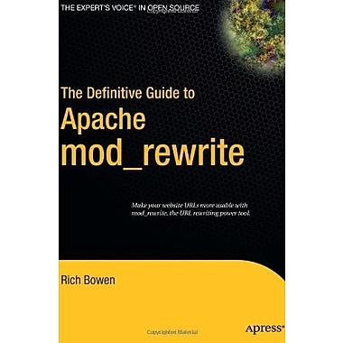 The Definitive Guide to Apache mod_rewrite (Definitive Guides), New Book, (9781590595619)