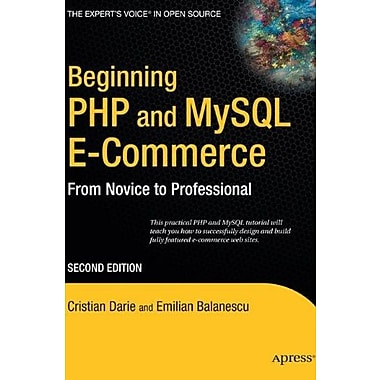 Beginning PHP and MySQL E-Commerce: From Novice to Professional, Second Edition, New Book, (9781590598641)