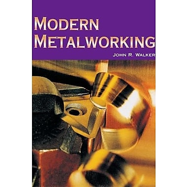 Modern Metalworking, New Book, (9781590702246)