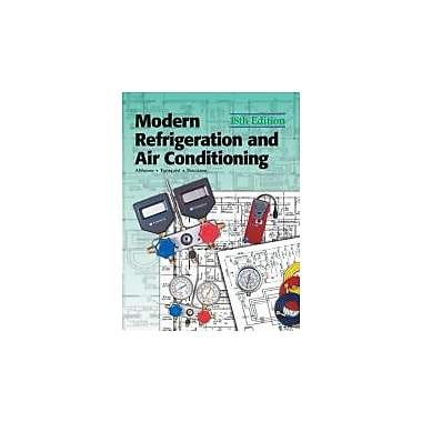 Modern Refrigeration and Air Conditioning (Modern Refridgeration and Air Conditioning), New Book, (9781590702802)