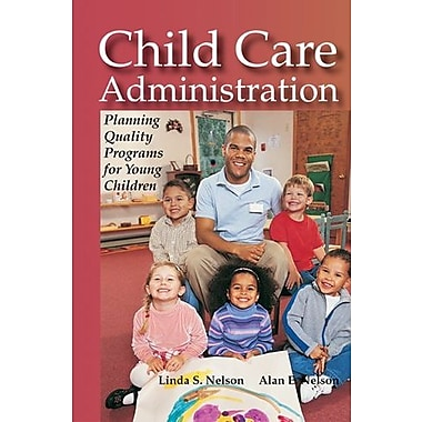 Child Care Administration: Planning Quality Programs for Young Children, Used Book, (9781590706008)