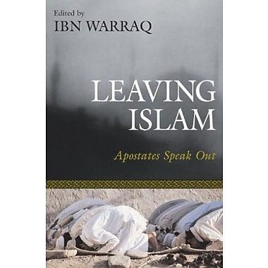 Leaving Islam: Apostates Speak Out, New Book, (9781591020684)