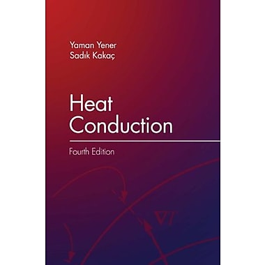 Heat Conduction, Fourth Edition, New Book, (9781591690467)