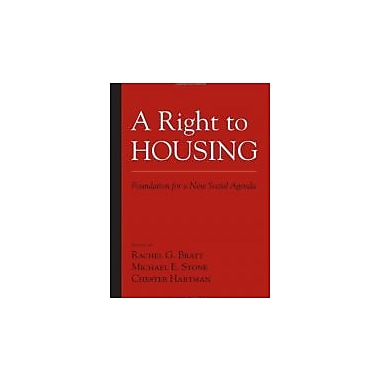A Right to Housing: Foundation for a New Social Agenda, New Book, (9781592134328)