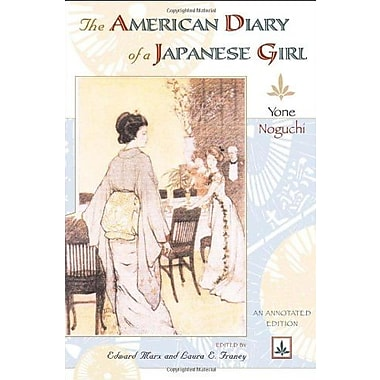The American Diary of a Japanese Girl: An Annotated Edition, Used Book, (9781592135554)