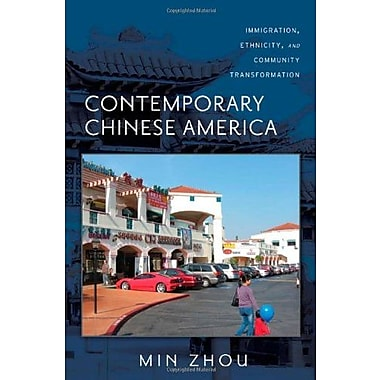 Contemporary Chinese America: Immigration, Ethnicity, and Community Transformation, New Book, (9781592138586)