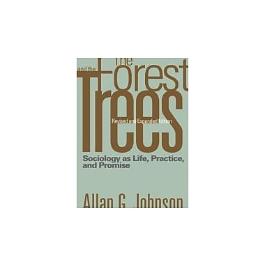 The Forest and the Trees: Sociology as Life, Practice, and Promise, New Book, (9781592138760)