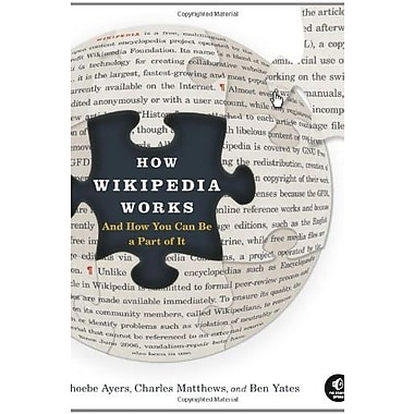 How Wikipedia Works: And How You Can Be a Part of It, New Book, (9781593271763)