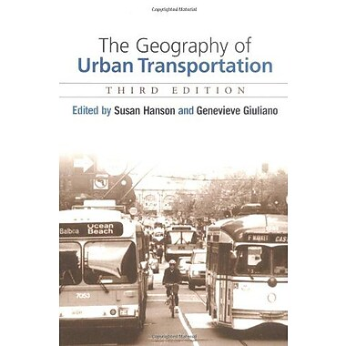 The Geography of Urban Transportation, Third Edition, Used Book, (9781593850555)