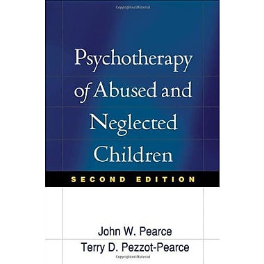Psychotherapy of Abused and Neglected Children, Second Edition, New Book, (9781593852139)