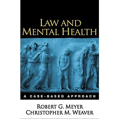 Law and Mental Health: A Case-Based Approach, New Book, (9781593852214)