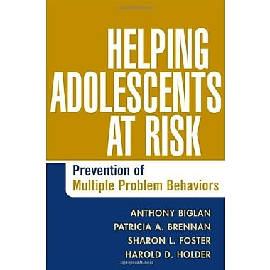 Helping Adolescents at Risk: Prevention of Multiple Problem Behaviors, Used Book, (9781593852399)