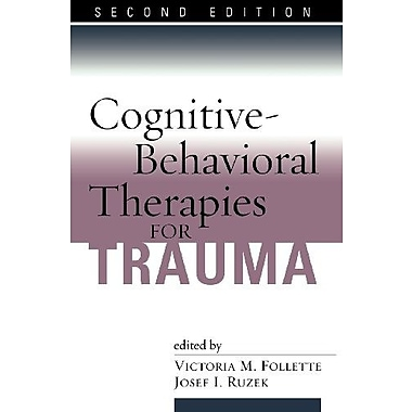 Cognitive-Behavioral Therapies for Trauma, Second Edition, Used Book, (9781593852474)