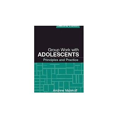 Group Work with Adolescents, Second Edition: Principles and Practice, New Book, (9781593854669)