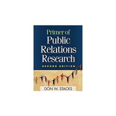 Primer of Public Relations Research, Second Edition, Used Book, (9781593855956)
