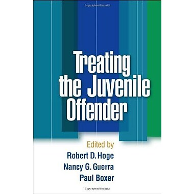 Treating the Juvenile Offender, New Book, (9781593856397)