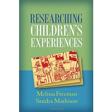 Researching Children's Experiences, New Book, (9781593859954)