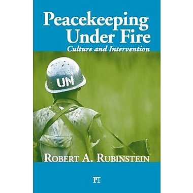 Peacekeeping under Fire: Culture and Intervention, Used Book, (9781594515484)