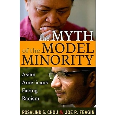 The Myth of the Model Minority: Asian Americans Facing Racism, New Book, (9781594515873)