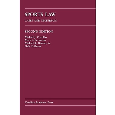 Sports Law: Cases and Materials, New Book, (9781594602917)