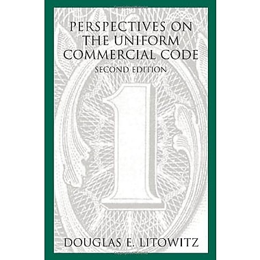 Perspectives on the Uniform Commercial Code, Second Edition, New Book, (9781594604386)
