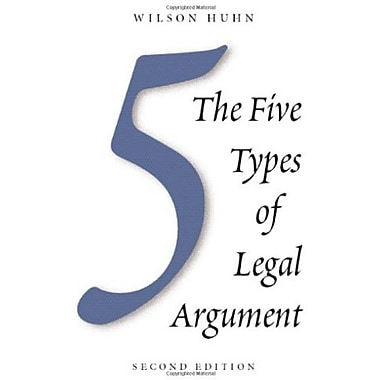 The Five Types of Legal Argument, Second Edition, New Book, (9781594605161)